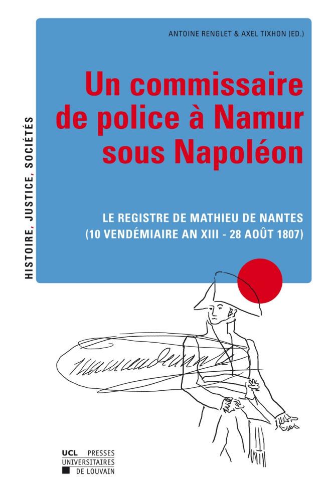 Un commissaire de police namur sous napol on presses - Grille de salaire commissaire de police ...