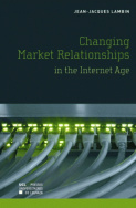 Changing Market Relationships in the Internet Age