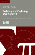 Building and Exploring Web Corpora (WAC3 - 2007)
