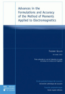 Advances in the Formulations and Accuracy of the Method of Moments Applied to Electromagnetics