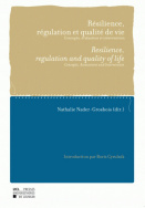Résilience, régulation et qualité de vie - Resilience, Regulation and Quality of life