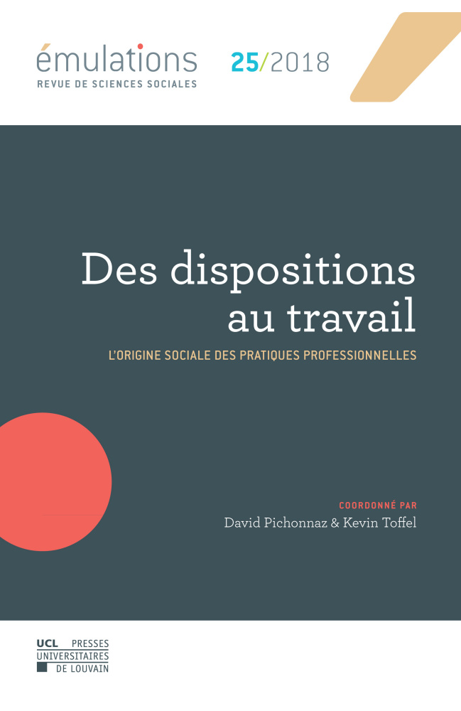 Émulations n° 25 : Des dispositions au travail