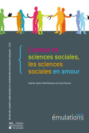 Émulations N°18 : L'amour en sciences sociales, les sciences sociales en amour