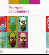 Pourquoi philosopher ?