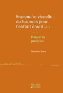 Grammaire visuelle du français pour l'enfant sourd vol. 2