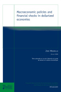 Macroeconomic policies and financial shocks in dollarized economies