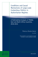 Conditions and Causal Mechanisms of Large-scale Contentious Politics in Authoritarian Regimes